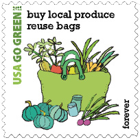 2011 USA Go Green Forever Stamp, buy local produce reuse bags