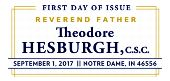 USPS Father Hesburgh Stamp, First Day of Issue 2017