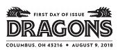 USPS Dragons Stamps - First Day of Issue 2018