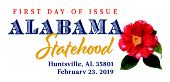 USPS First Day of Issue - Alabama Statehood - February 23, 2019