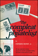 The Compleat Philatelist by Herman Herst, Jr.