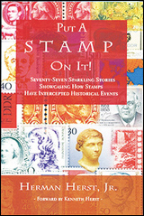 Put A Stamp On It, by Herman Herst, Jr.